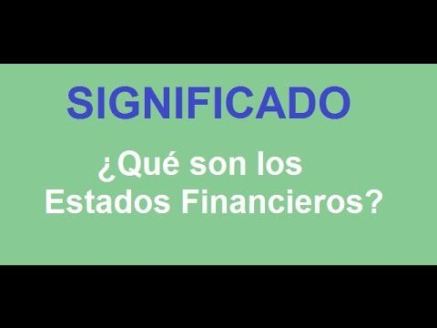 582. Pregunta de examen... ¿Qué son los Estados Financieros? https://www.youtube.com/watch?v=_GlTIf93zkE