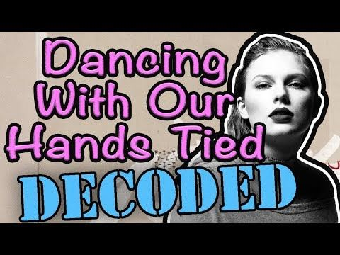 Watch Youtube New Music: Dancing With Our Hands Tied EXPLAINED - Taylor Swi...