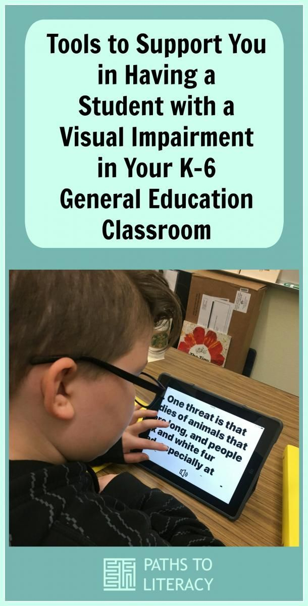 Tools to Support You in Having a Student with a Visual Impairment in Your K-6 General Education Classroom