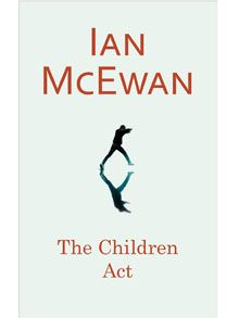The Children Act by Ian McEwan, review: 'diminishing returns' - Telegraph