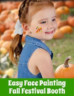 Easy Fall Face Painting - Removable Tattoos! Fall Festival fun for all with tattoos that cost just pennies each!