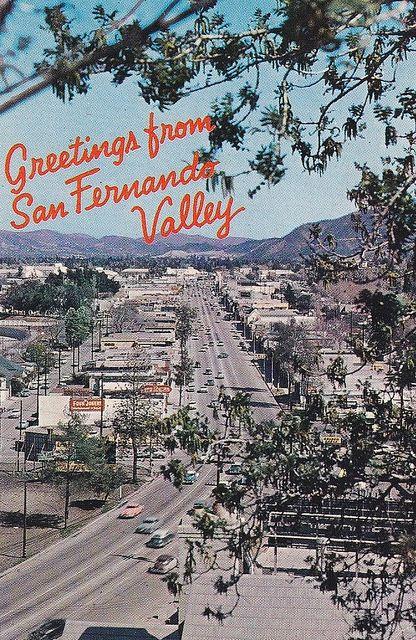 Greetings From San Fernando Valley California 1950s