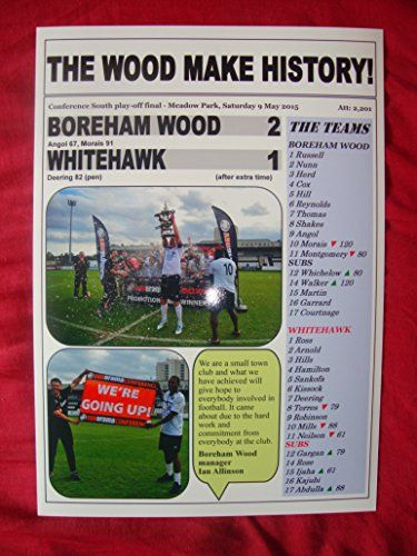 Boreham Wood 2 Whitehawk 1 - Boreham Wood promoted - 2015 - souvenir print Lilywhite Multimedia http://www.amazon.co.uk/dp/B00XNSYJL2/ref=cm_sw_r_pi_dp_rvImwb0BPRT1M