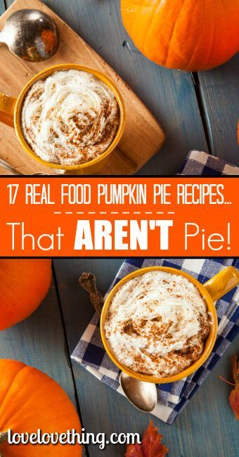 What's better than real food pumpkin pie recipes? Real food pumpkin pie recipes that AREN'T pie! See how you can branch out from the amazing pumpkin pie!