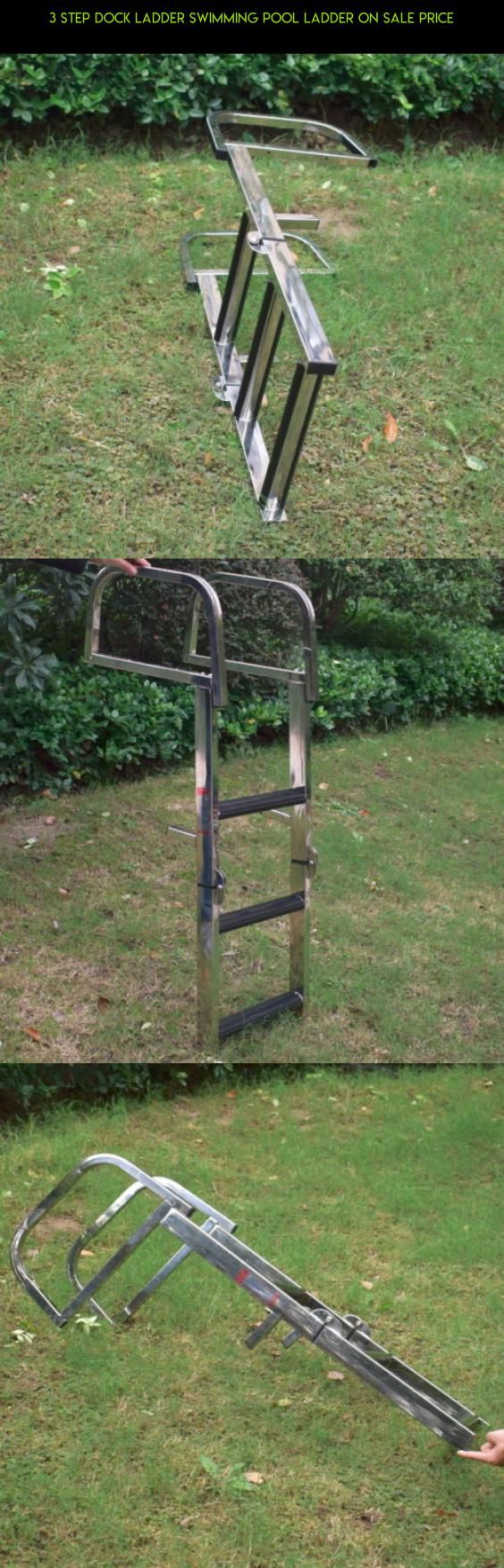 3 Step Dock Ladder Swimming Pool Ladder On Sale Price #drone #shopping #fpv #products #sale #on #plans #parts #kit #technology #camera #pools #gadgets #racing #tech