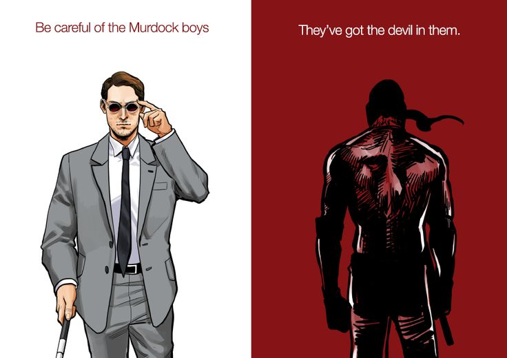 """Be careful of the Murdock boys. They got the devil in them."" Daredevil"
