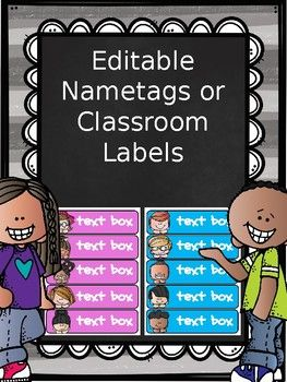 Editable Nametags or Classroom Labels