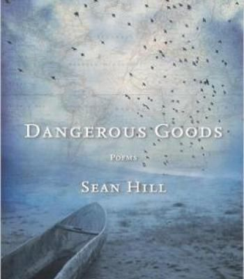 Sean Hill – Dangerous Goods: Poems PDF