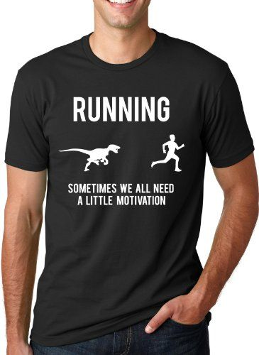 Running Motivation Raptor Shirt funny t shirt Have you tried a Crazy Dog T-shirt yet? Just Wait until you slip on one of these super soft tees. You'll instantly fall in love! Not only are they printed on super soft cotton but the tees fit great too. Try one and you won't go anywhere else! With over 900 designs Crazy Dog is the online destination for your favorite tees. Many of our designs are available in mens, womens, and youth sizes and come in a variety of different colors. Check our…