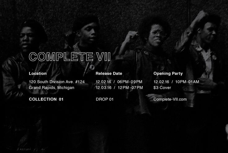 COMPLETE VII / Collection 01 Drop 01  Pop-Up Shop!  Limited quantities, first come first served.