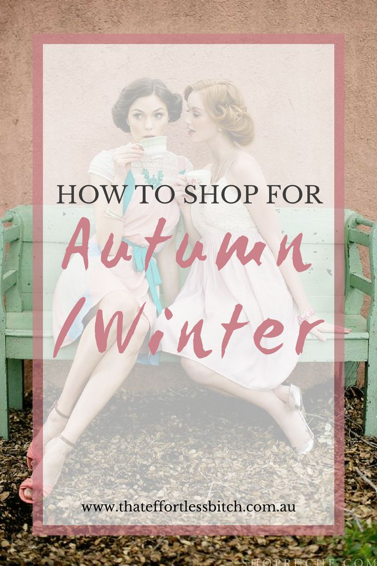 Fashion Stylist Alarna Hope's recent post: How To Prepare For Autumn Winter Shopping shares her shopping tips and tricks so that your autumn and winter style is effortless!