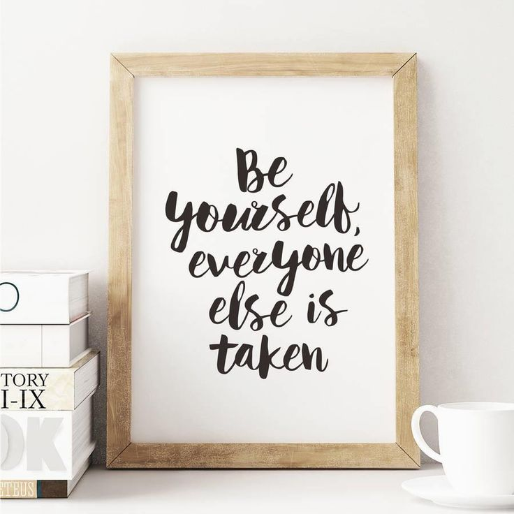 Be Yourself Everyone Else is Taken http://www.notonthehighstreet.com/themotivatedtype/product/be-yourself-everyone-inspirational-typography-poster @notonthehighst #notonthehighstreet