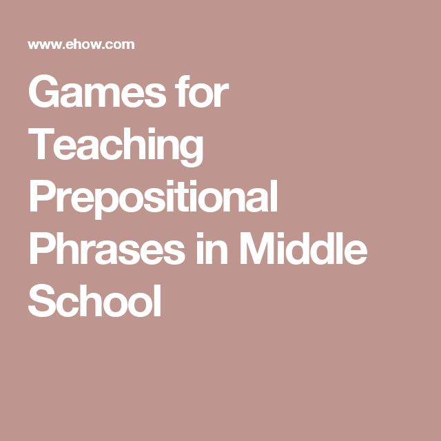 Games for Teaching Prepositional Phrases in Middle School