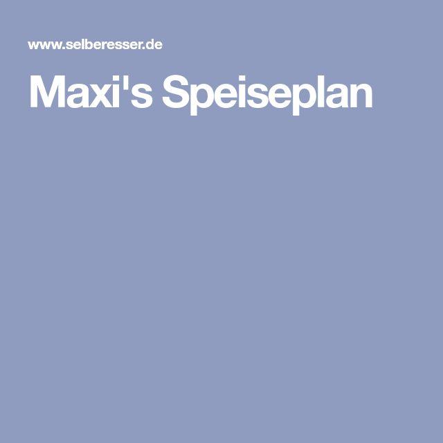 Maxi's Speiseplan