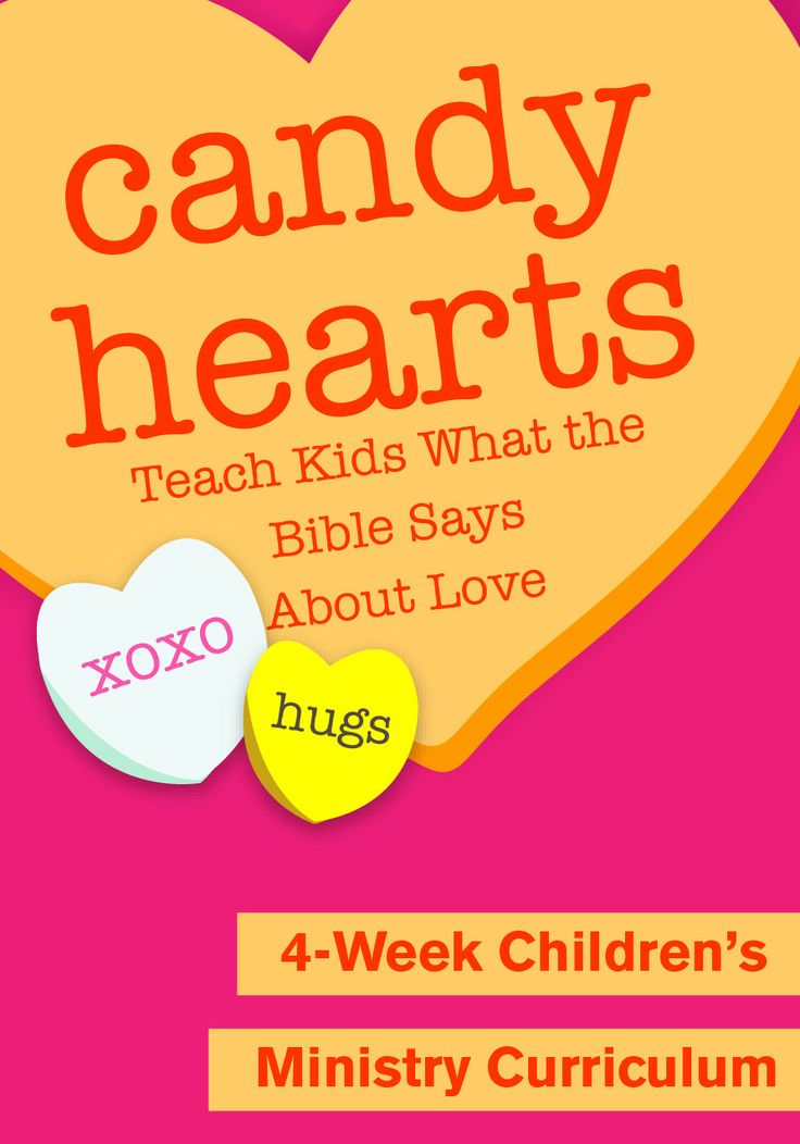 Candy Hearts 4 Week Childrenu0027s Ministry Curriculum