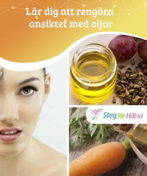 rengöra ansiktet med olja