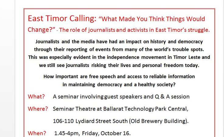 Ballarat East Timor Association [BETA] invites you to a forum on the role of journalists and activists in Timor Leste's struggle and in Australia's democracy today.