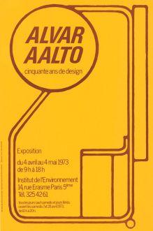 Alvar Aalto. Cinquante ans de design, Pariisi, Ranska. 4.4.-4.5.1973.