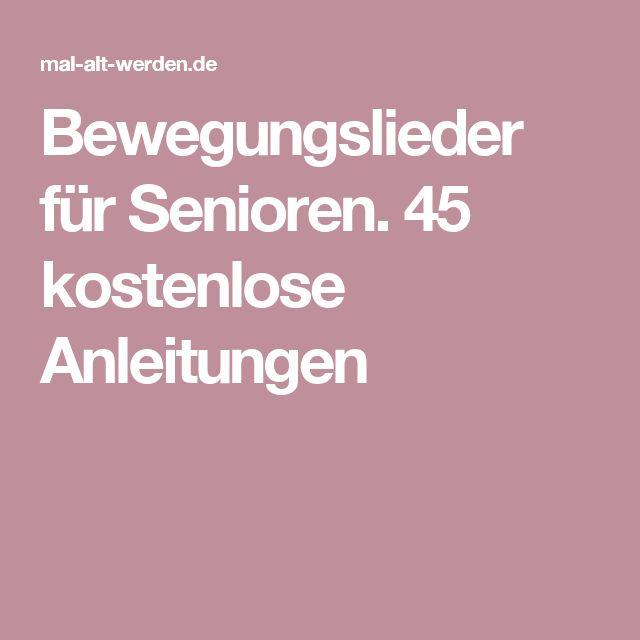 Bewegungslieder für Senioren. 45 kostenlose Anleitungen