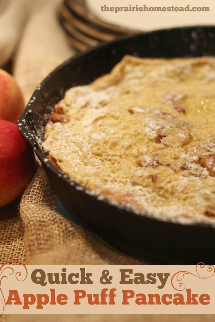 apple puff pancake recipe breakfast     4 tablespoons butter or coconut oil (but I prefer butter)     4 tablespoons sucanat/rapadura, divided **     ½ teaspoon ground cinnamon     2 large apples, peeled, cored, and sliced thinly     ¾ cup whole milk     3 eggs     ½ cup flour (I use unbleached all-purpose flour. You can use whatever you have)     ½ teaspoon sea salt     ½ teaspoon vanilla extract  Instructions