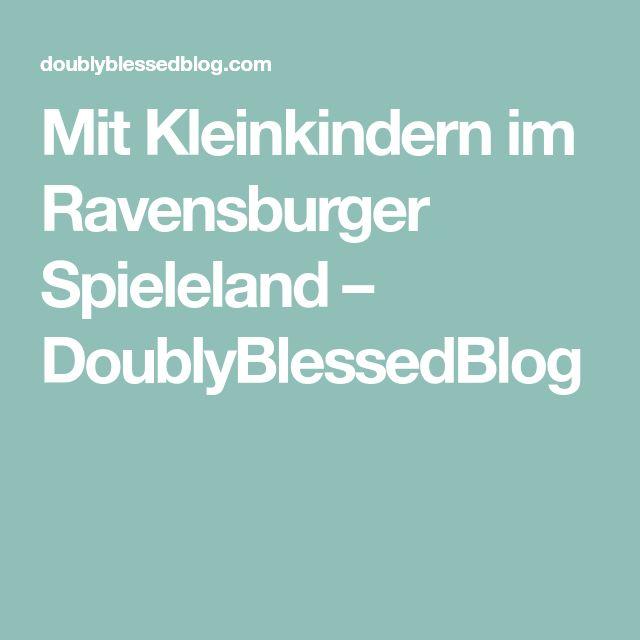 Mit Kleinkindern im Ravensburger Spieleland – DoublyBlessedBlog