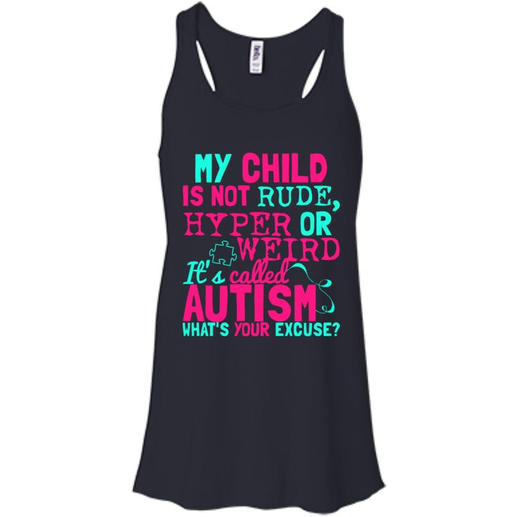 Autism T-shirts My Child Is Not Rude Hyper Or Weird It's Called Autism Shirts Hoodies Sweatshirts Autism T-shirts My Child Is Not Rude Hyper Or Weird It's Calle
