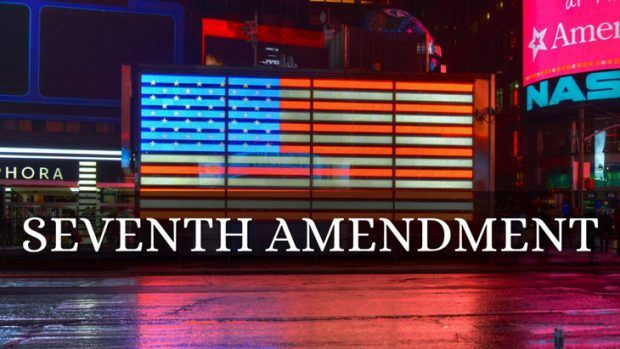 The right to a jury trial in certain civil cases, claims Seventh Amendment
