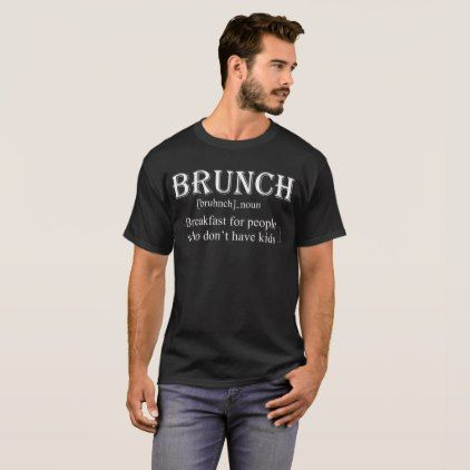 Brunch Definition T-Shirt Funny Parenting Family - parenting parents kid children mom dad family