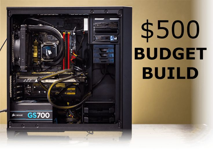 The Best $500 Dollar Budget Gaming PC Build