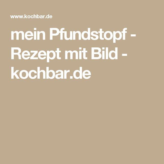 mein Pfundstopf - Rezept mit Bild - kochbar.de