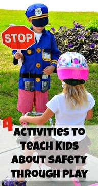 {Play it Safe} *Teaching Kids about Safety through Play