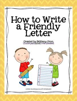 Friendly Letter Format Elementary School. Friendly Letters Made Easy  84 best Letter writing images on Pinterest Teaching handwriting