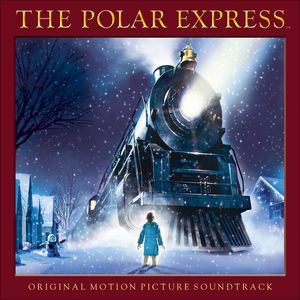 The Polar Express (Soundtrack from the Motion Picture) by Various Artists
