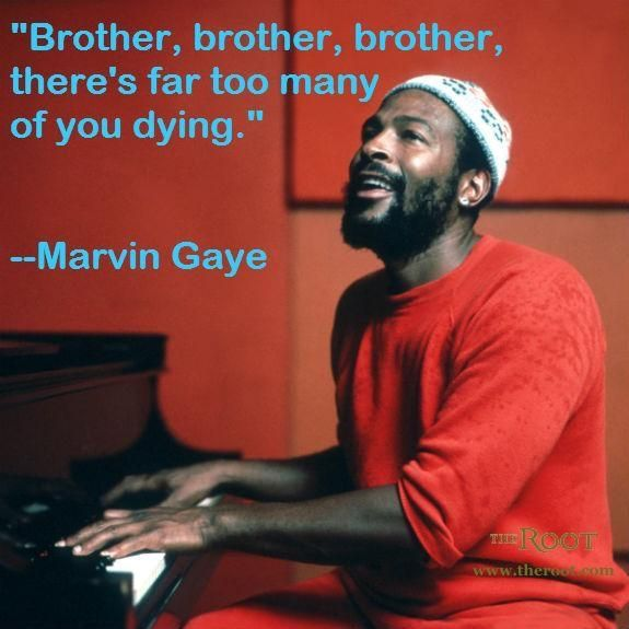 """The song """"What's Happening Brother"""" was written in May 1971 by music artist, Marvin Gaye. So here we are 2016 and the question""""Why are so many black men dying"""" is still in question til this day. #WhatIsGoingOn"""