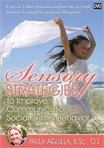 Sensory Strategies to Improve Communication, Social Skills and Behavior (DVD)