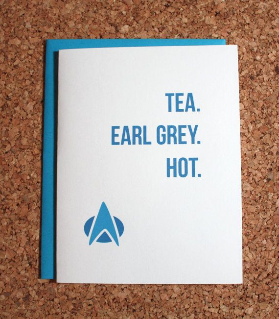 Star Trek Card / Picard tea earl grey hot / Birthday by WhamCards
