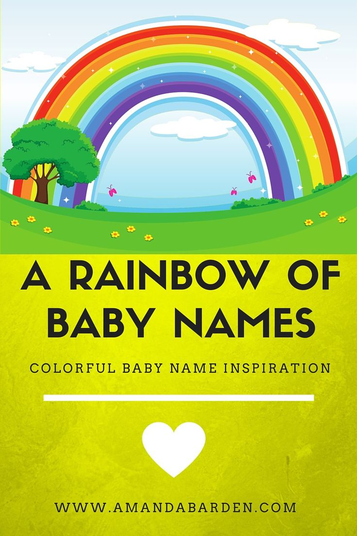 Rainbow baby name ideas - Names with color meanings via www.amandabarden.com