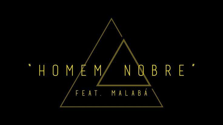"""ALICE - """"Homem Nobre"""" Feat. Malabá (Lyric Video)"""