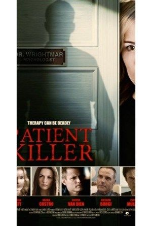 Watch Patient Killer 2015 Online Full Movie.Years after a patient killed himself under her care, a therapist finds herself reliving the case when a new patient with a similar condition asks for her…