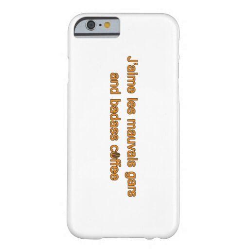 J'aime les mauvais gars and badass coffee iPhone 6 case