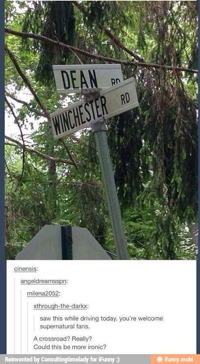 Dean Winchester and Crossroads! perfect place to summon the Deanmon :)