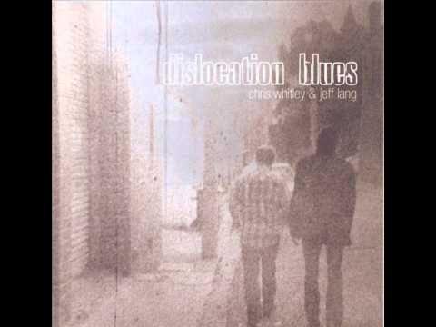 ▶ Chris Whitley & Jeff Lang - Twelve Thousand Miles - YouTube