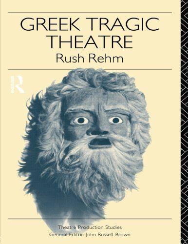 Greek Tragic Theatre (Theatre Production Studies) by Rush... https://www.amazon.com/dp/0415118948/ref=cm_sw_r_pi_dp_x_PhotzbRRGH9PP
