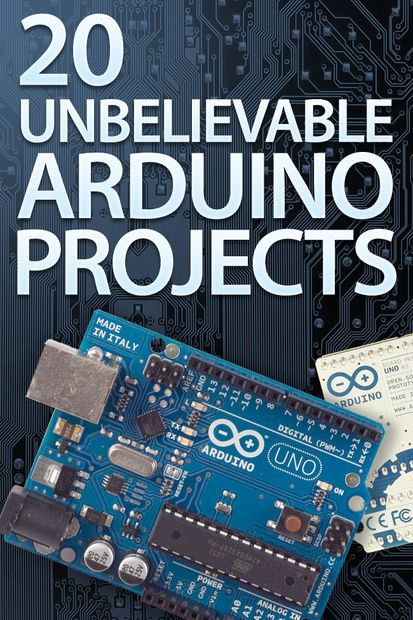 20 Unbelievable Arduino Projects - I love the Arduino system.  The programming language is easy to learn.