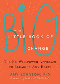 Little changes can make a big, big difference! In The Little Book of Big Change, psychologist Amy Johnson shows you how to rewire your brain and overcome your bad habits-once and for all.