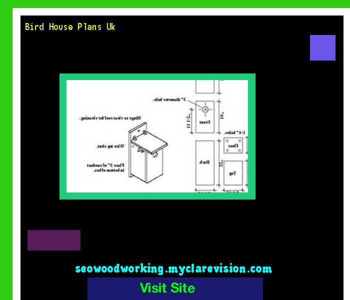 Bird House Plans Uk 194550 - Woodworking Plans and Projects!