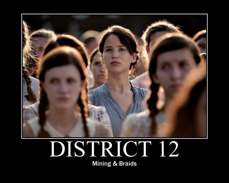 Did anyone else notice how almost all the girls had braids... Katniss just gets a fancy one.  Hunger Games District 12