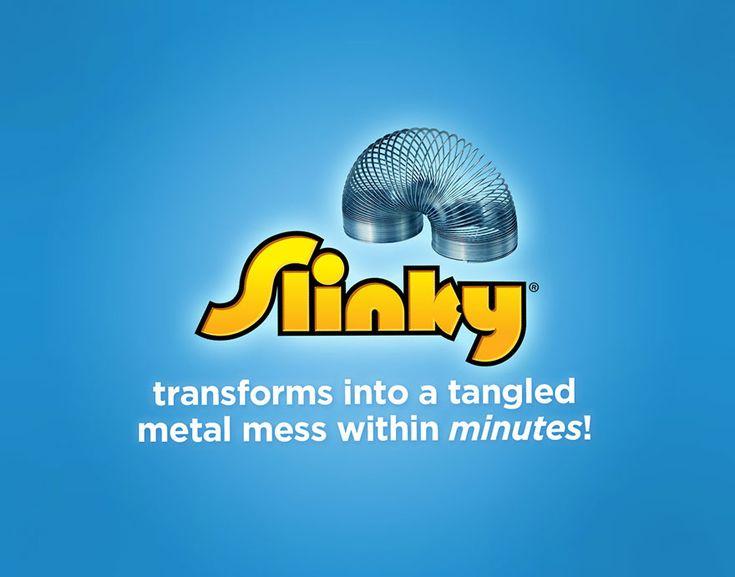 Slinky honest slogan
