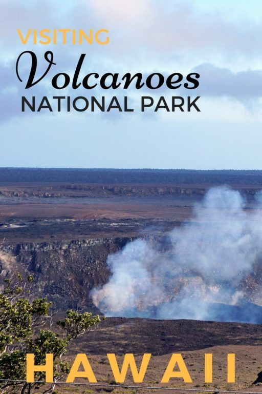 Guide and Tips for Visiting Hawaii Volcanoes National Park with kids