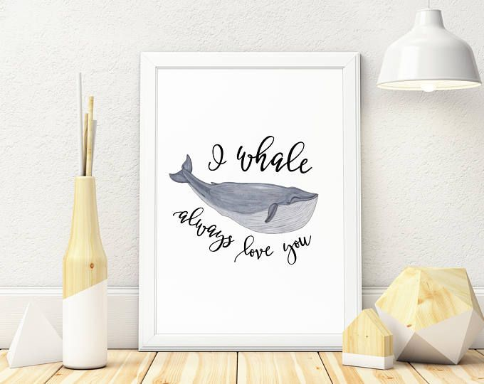 """Nursery Art Print """"I Whale Always Love You"""" Canvas  Watercolor Calligraphy Baby"""